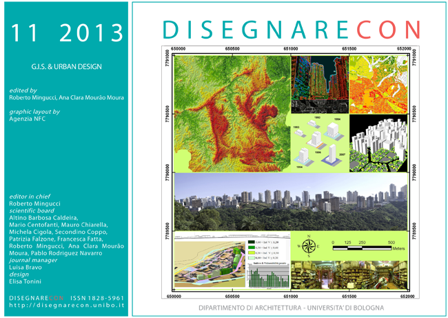 View Vol. 6, n. 11 (2013) - GIS & Urban design, edited by Roberto Mingucci and Ana Clara Mourão Moura